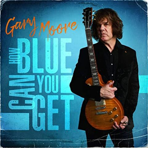 "Album: Gary Moore - ""How Blue Can You Get"""