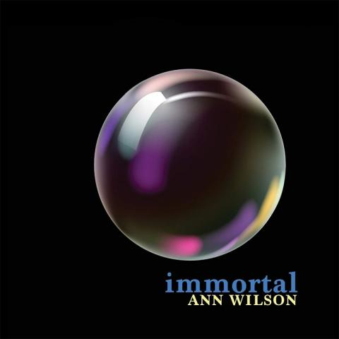 Ann Wilson: Immortal