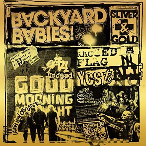 Backyard Babies: Sliver & Gold