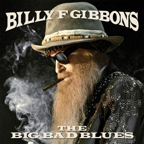 Billy F. Gibbons: The Big Bad Blues