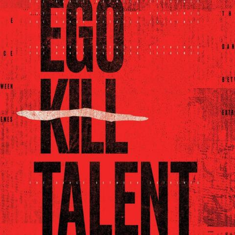 Ego Kill Talent: The Dance Between Extremes