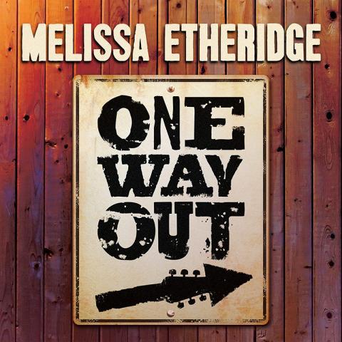Melissa Etheridge: One Way Out