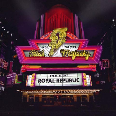 Royal Republic: Club Majesty