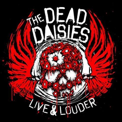 Dead Daisies: Live & Louder