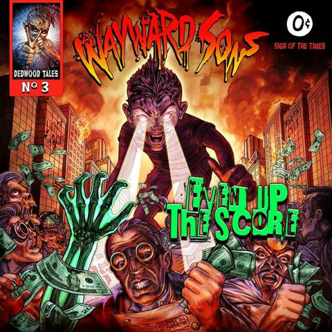 Wayward Sons: Even Up The Score