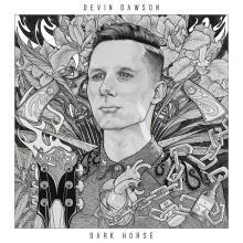 Devin Dawson: Dark Horse