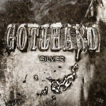 Gotthard: Silver