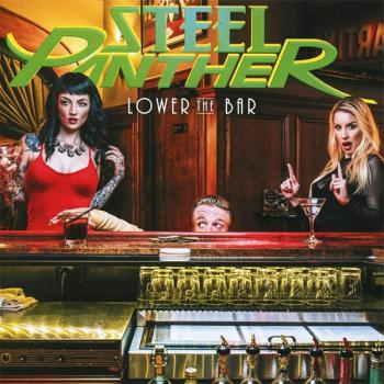 Steel Panther: Lower the bar